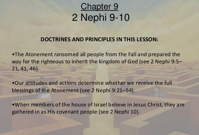 2013 Book of Mormon: Chapter 9 (Institute Lesson by hgellor)