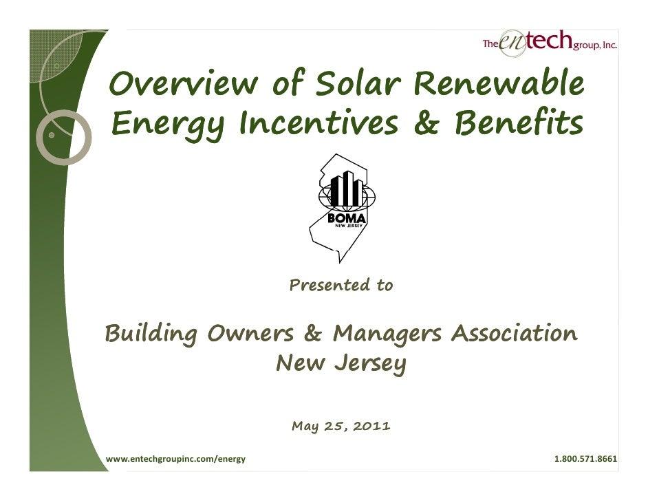 Overview of Solar RenewableEnergy Incentives & Benefits                                Presented toBuilding Owners & Manag...