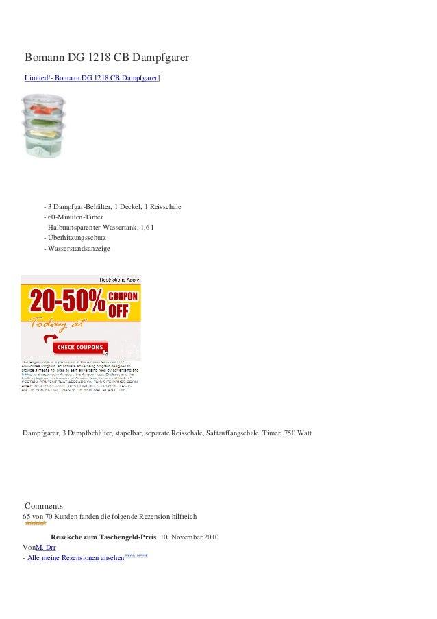 Bomann DG 1218 CB DampfgarerLimited!- Bomann DG 1218 CB Dampfgarer]- 3 Dampfgar-Behälter, 1 Deckel, 1 Reisschale- 60-Minut...