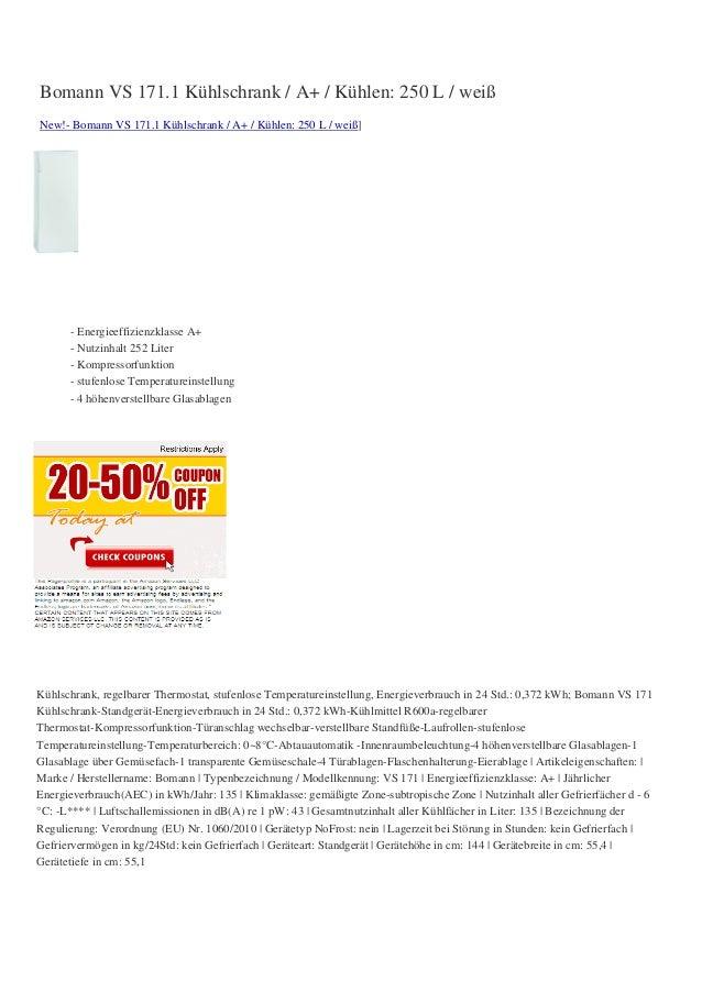 Bomann VS 171.1 Kühlschrank / A+ / Kühlen: 250 L / weißNew!- Bomann VS 171.1 Kühlschrank / A+ / Kühlen: 250 L / weiß]- Ene...