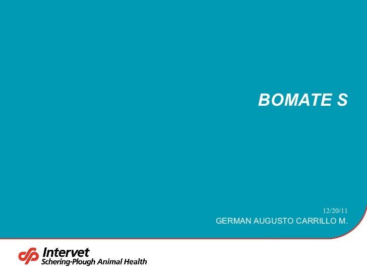 BOMATE S