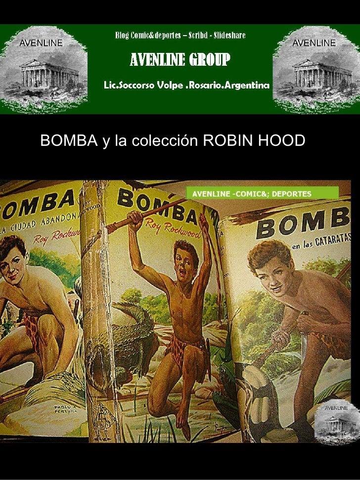 BOMBA y la colección ROBIN HOOD