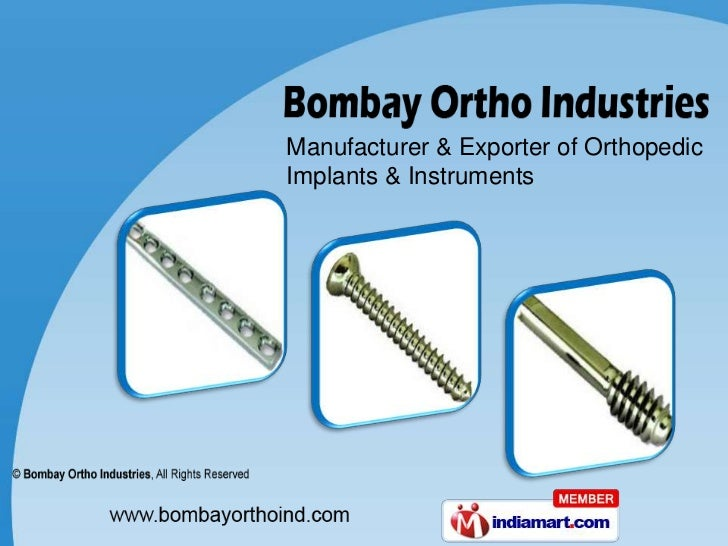 Manufacturer & Exporter of Orthopedic <br />Implants & Instruments<br />