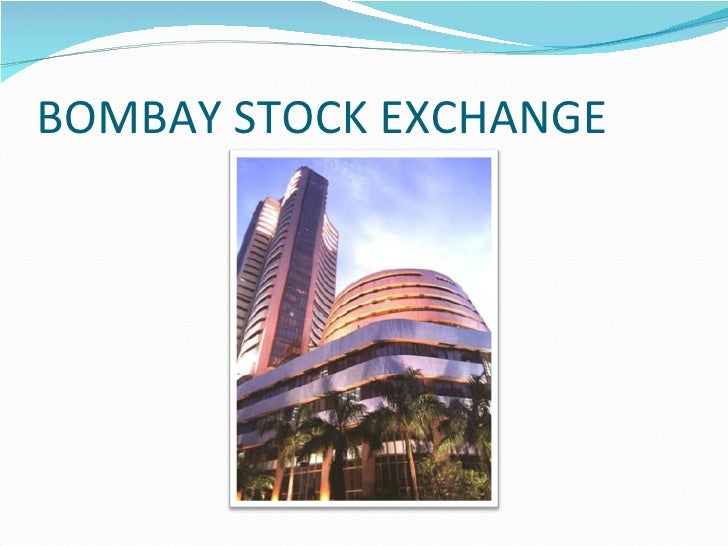 short essay on bombay stock exchange Essay on Bombay Stock Exchange (BSE)