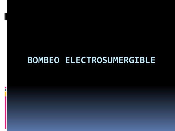 Bombeo electrosumergible jrpoc