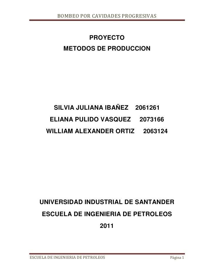 PROYECTO <br />METODOS DE PRODUCCION<br />SILVIA JULIANA IBAÑEZ    2061261<br />ELIANA PULIDO VASQUEZ     2073166<br />WIL...