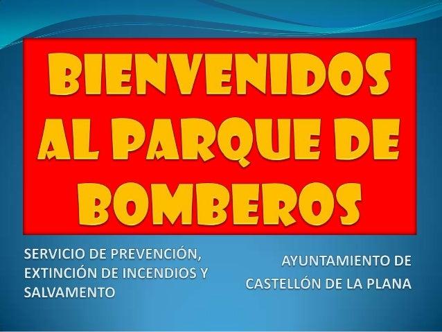 Otras Profesiones:  Maestros, Albañiles, Policías, Médicos, … Los Bomberos nos encargamos de:  AYUDAR en situaciones ...