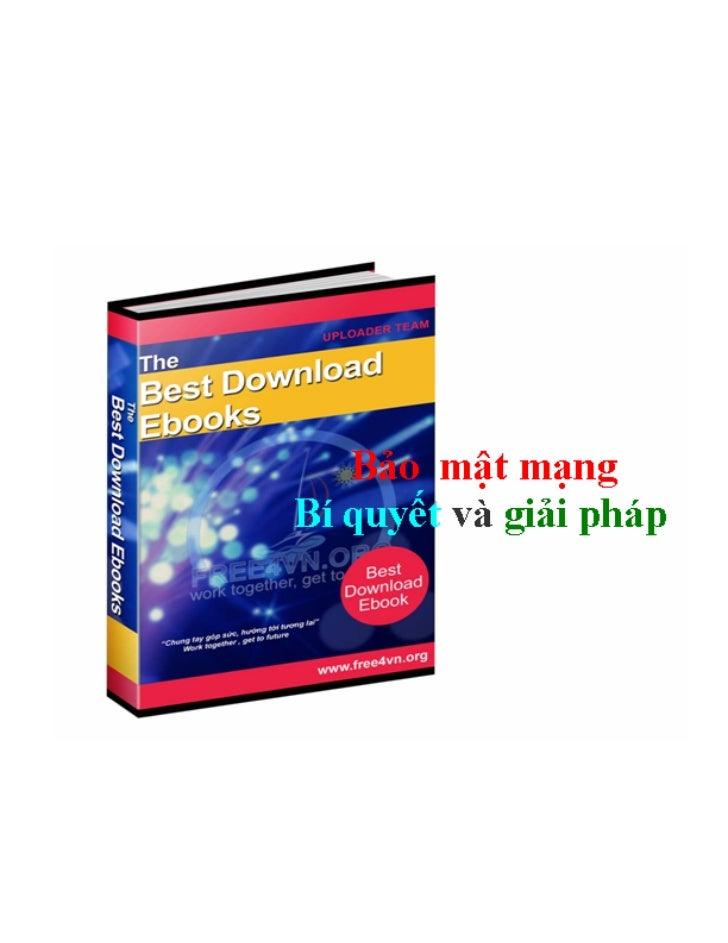 Bảo mật mạng và bí quyết giải pháp[bookbooming.com]