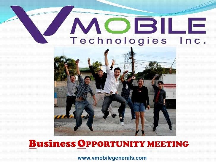 Business OPPORTUNITY MEETING        www.vmobilegenerals.com