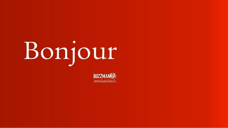 Bonjour     www.buzzman.fr