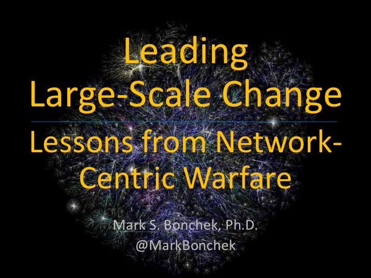 Bonchek -Lessons from Network Centric Warfare