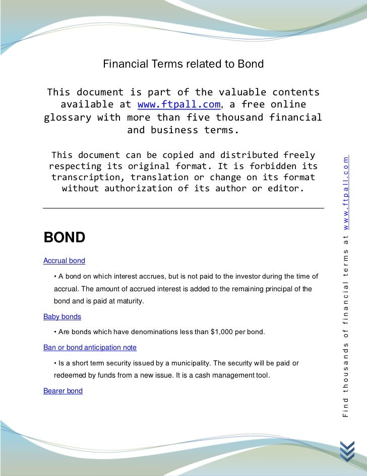 Financial Terms related to Bond This document is part of the valuable contents   available at www.ftpall.com, a free onlin...