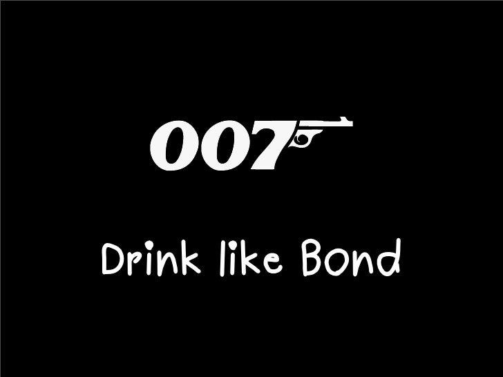 Drink like Bond