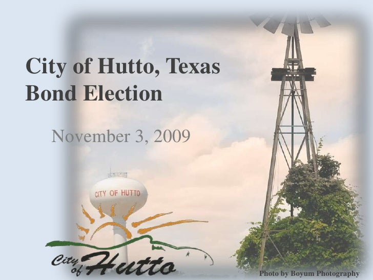 City of Hutto, TexasBond Election<br />November 3, 2009<br />Photo by Boyum Photography<br />