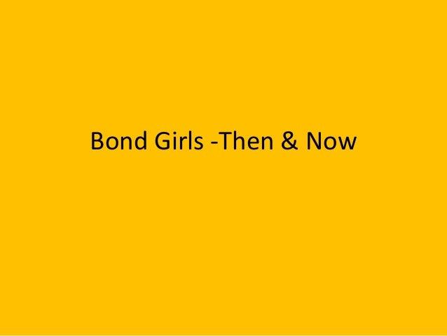 Bond Girls: Then & Now