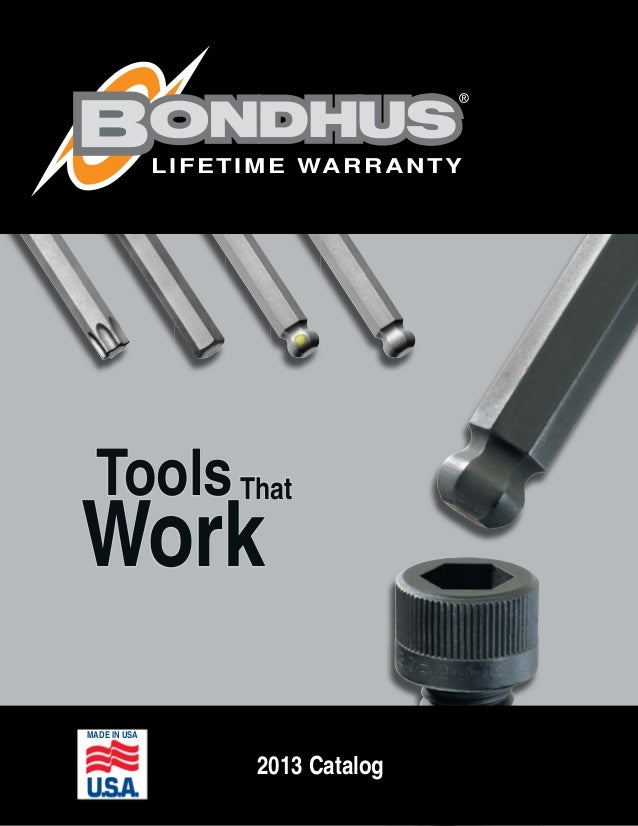2013 Catalog MADE IN USA ToolsTools WorkWork ThatThat LIFETIME WARRANTY