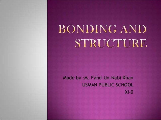 Bonding and Structure