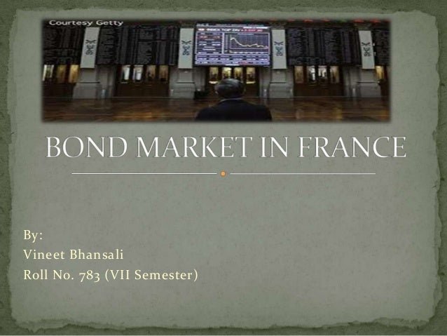 BOND MARKET IN FRANCE