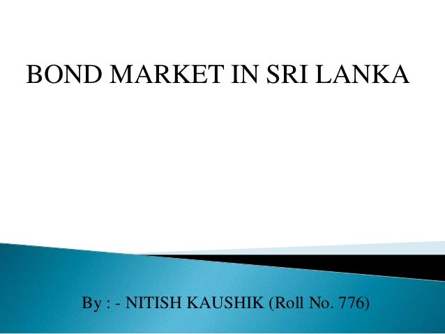 BOND MARKET IN SRI LANKA