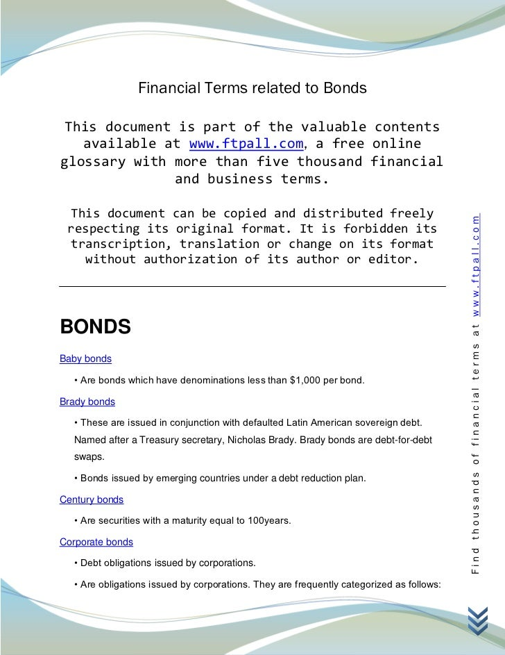 Financial Terms related to Bonds This document is part of the valuable contents   available at www.ftpall.com, a free onli...