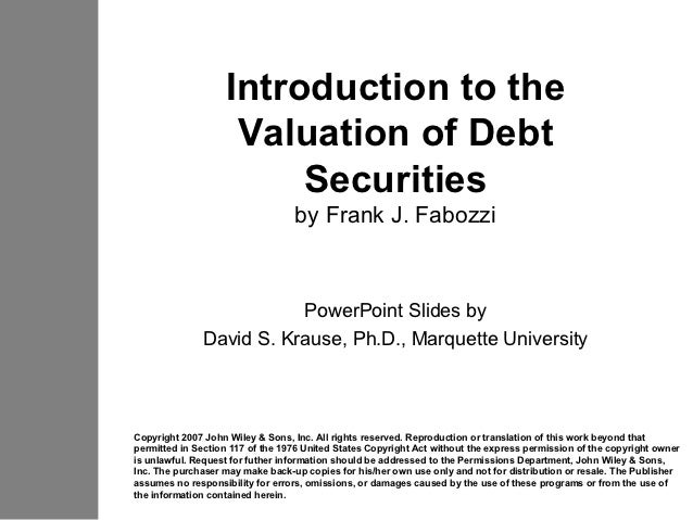 Introduction to the                    Valuation of Debt                        Securities                                ...