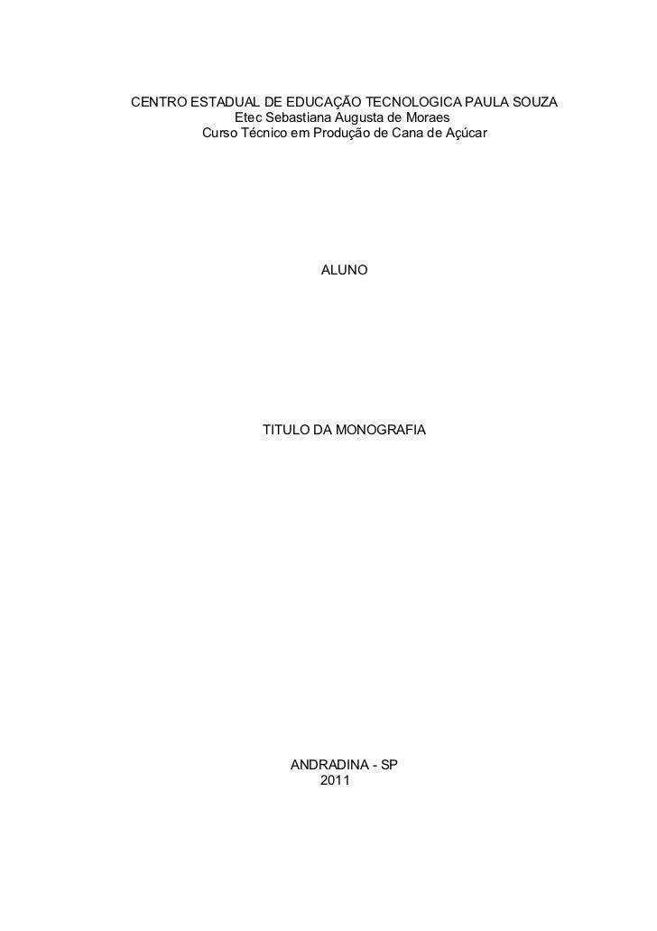 CENTRO ESTADUAL DE EDUCAÇÃO TECNOLOGICA PAULA SOUZA             Etec Sebastiana Augusta de Moraes        Curso Técnico em ...