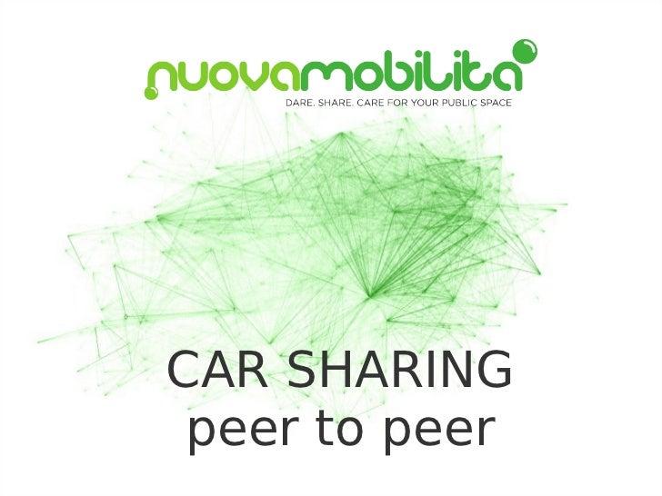 Car Sharing Peer ti Peer - Nuova Mobilità