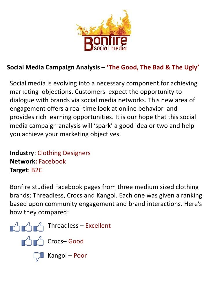 Social Media Campaign Analysis – 'The Good, The Bad & The Ugly'<br />Social media is evolving into a necessary component f...