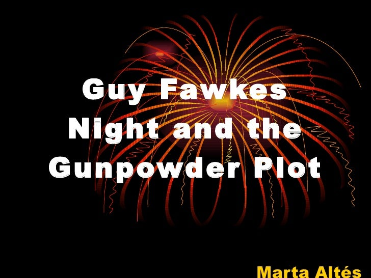 Bonfire Night And The Gunpowder Plot