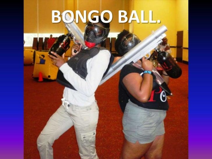 BONGO BALL.