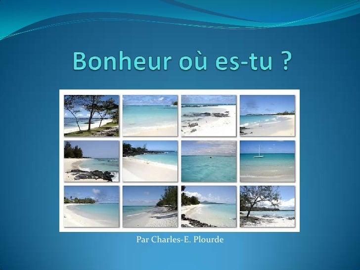 Par Charles-E. Plourde