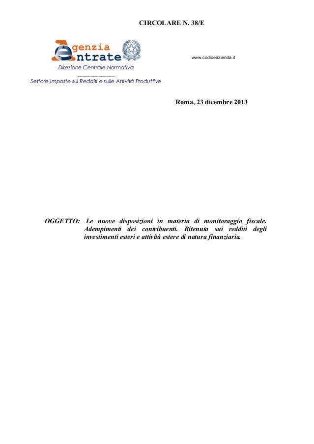 CIRCOLARE N. 38/E  www.codiceazienda.it  Direzione Centrale Normativa ______________ Settore Imposte sui Redditi e sulle A...