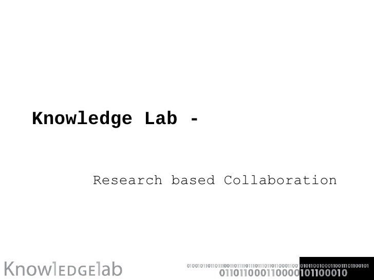 Knowledge Lab - Research based Collaboration