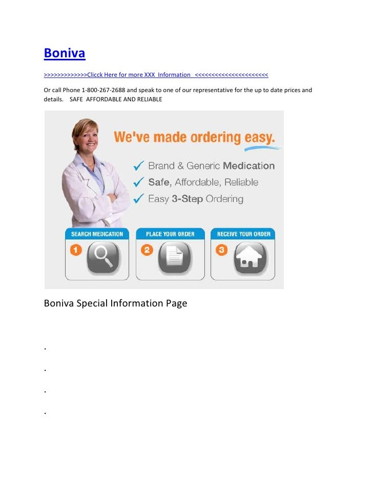 "HYPERLINK "" http://totaldrugmart.com/buy/boniva.asp?prodid=0&drug=boniva""  Boniva<br />>>>>>>>>>>>>>Clicck Here for more ..."