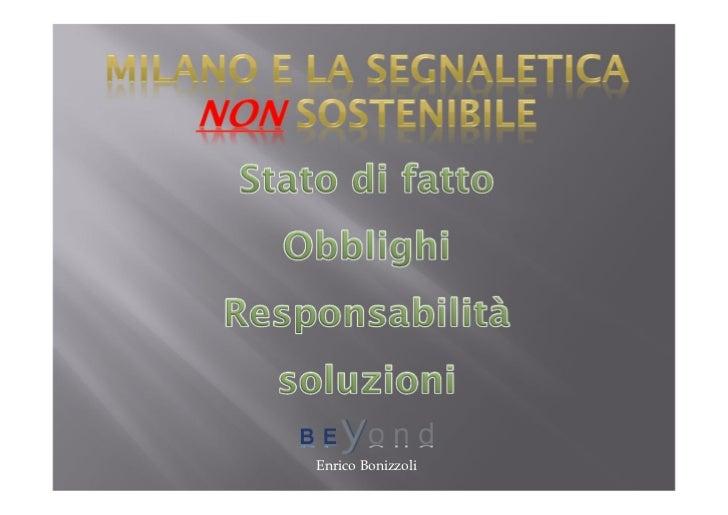 Milano e la segnaletica non sostenibile - Enrico Bonizzoli