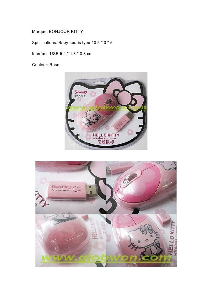 Marque: BONJOUR KITTY  Spcifications: Baby-souris type 10.5 * 3 * 5  Interface USB 5.2 * 1.8 * 0.8 cm  Couleur: Rose