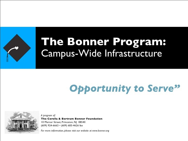 """The Bonner Program: Campus-Wide Infrastructure                             Opportunity to Serve""""  A program of: The Corell..."""