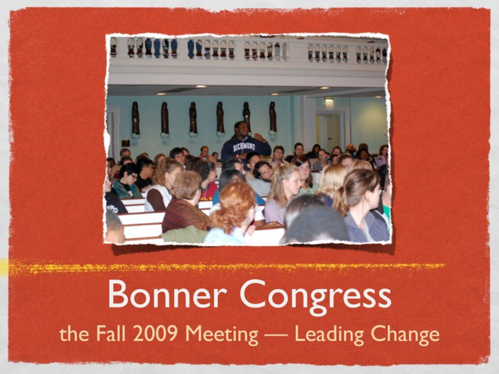 Bonner Congress Fall 2009 Opening