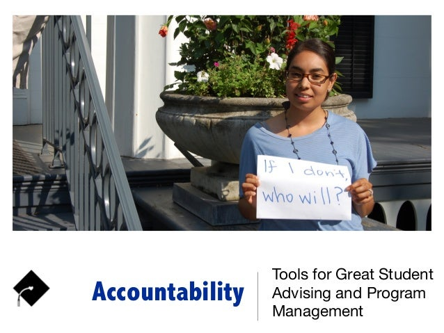 Accountability Tools for Great Student Advising and Program Management