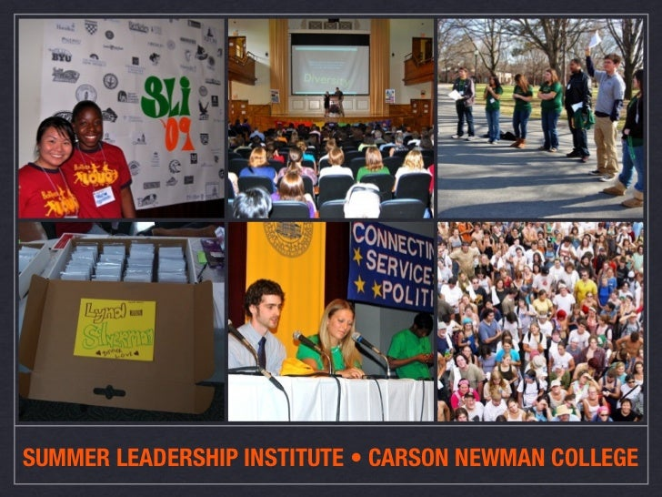 SUMMER LEADERSHIP INSTITUTE •CARSON NEWMAN COLLEGE