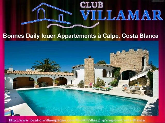 Bonnes Daily louer Appartements à Calpe, Costa Blanca http://www.locationvillaespagne.com/findAllVillas.php?region=Costa-B...