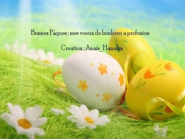 Bonnes pâques ; mes voeux de bonheur a profusion   by anais hanahis