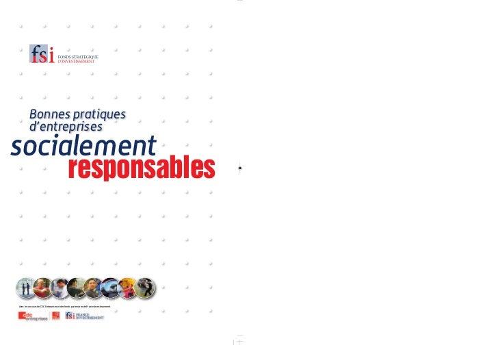 Bonnes pratiques         d'entreprisessocialement     responsablesAvec le concours de CDC Entreprises et des fonds partena...