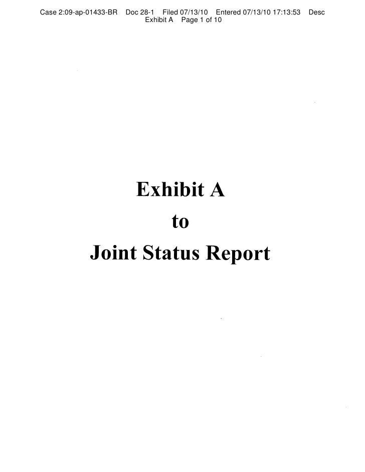 Case 2:09-ap-01433-BR   Doc 28-1 Filed 07/13/10 Entered 07/13/10 17:13:53   Desc                              Exhibit A Pa...