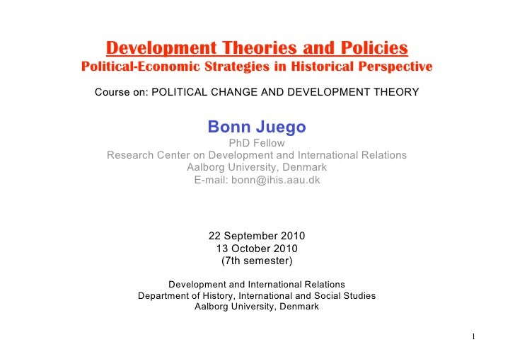 Bonn Juego, Development Theories and Policies (7th sem, 2010)