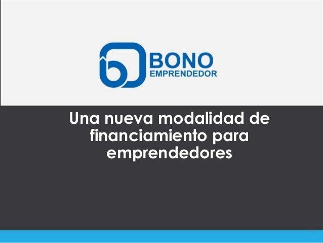 Una nueva modalidad de  financiamiento para     emprendedores                         1
