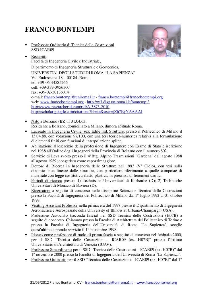 FRANCO BONTEMPI•   Professore Ordinario di Tecnica delle Costruzioni    SSD ICAR09•   Recapiti:    Facoltà di Ingegneria C...