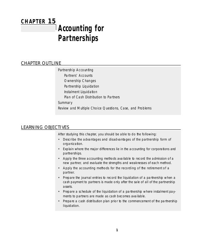 CHAPTER 15 Accounting for Partnerships CHAPTER OUTLINE Partnership Accounting Partners' Accounts Ownership Changes Partner...