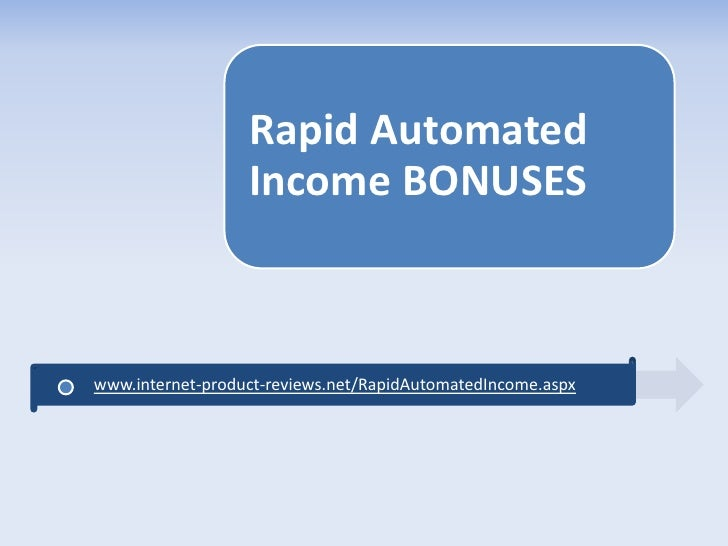 Rapid Automated Income Insane $6,375 Bonus