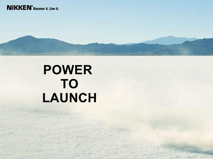 Bonus Power To Launch